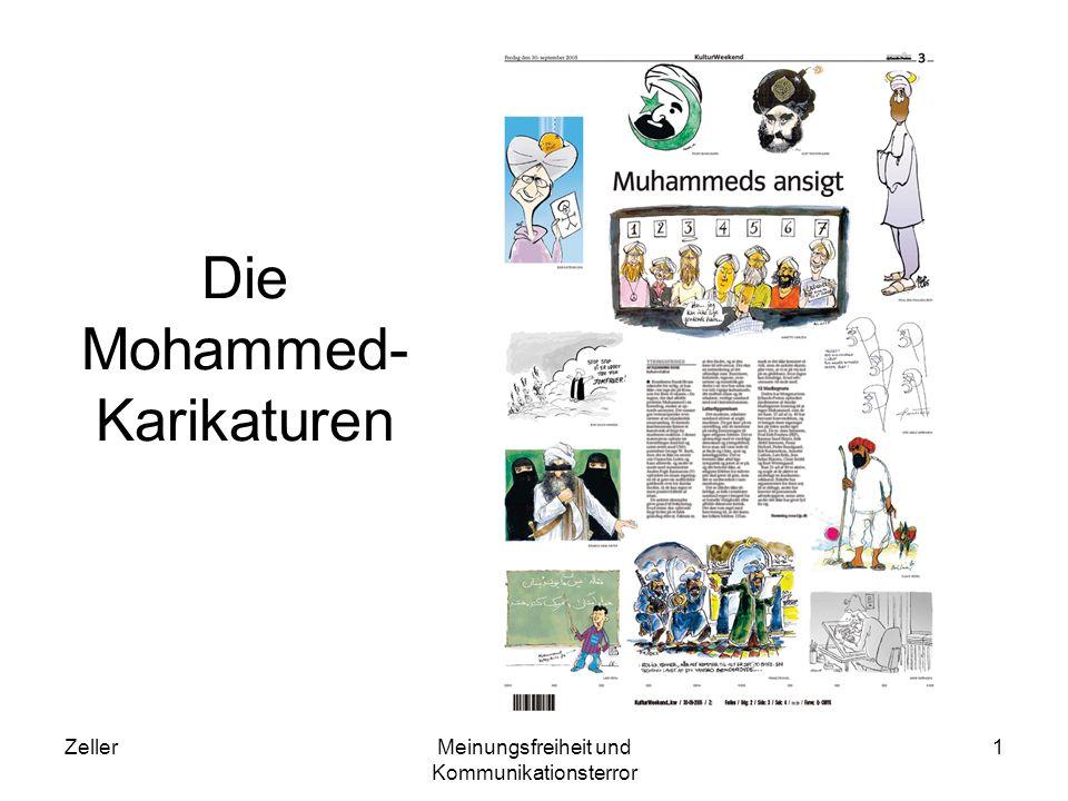 ZellerMeinungsfreiheit und Kommunikationsterror 1 Die Mohammed- Karikaturen