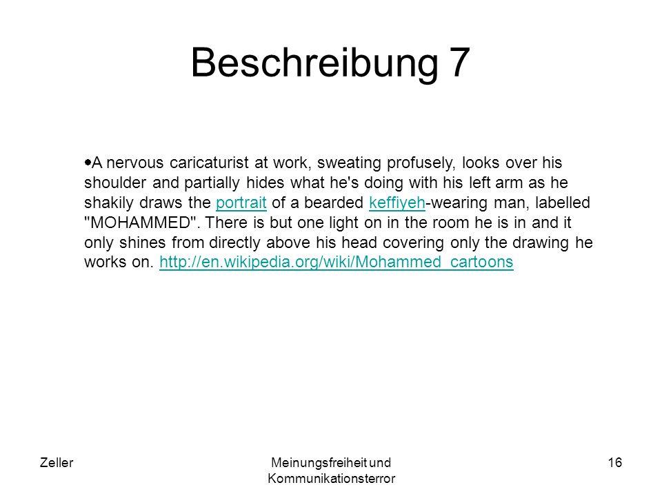 ZellerMeinungsfreiheit und Kommunikationsterror 16 Beschreibung 7 A nervous caricaturist at work, sweating profusely, looks over his shoulder and part
