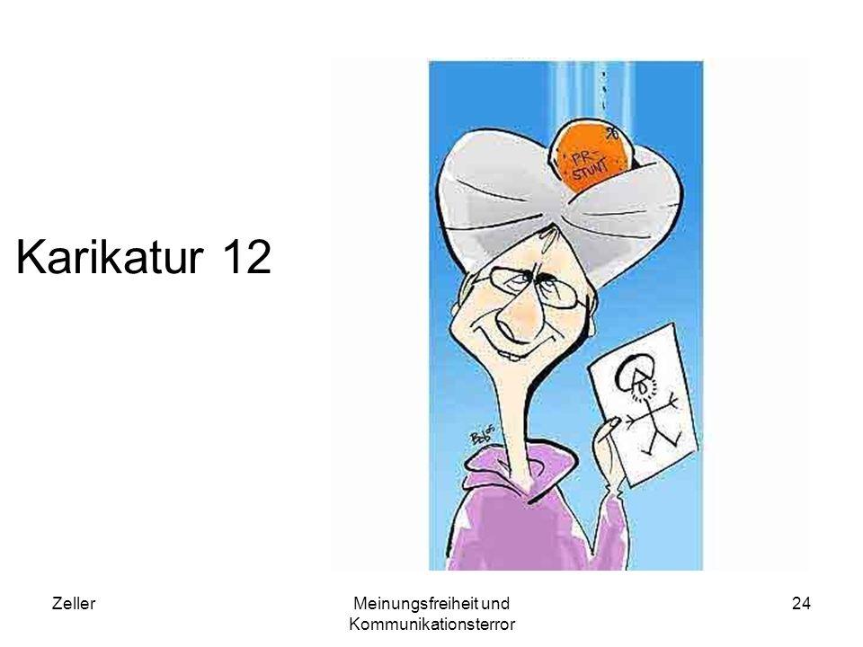 ZellerMeinungsfreiheit und Kommunikationsterror 24 Karikatur 12