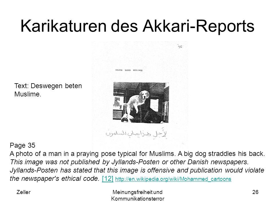 ZellerMeinungsfreiheit und Kommunikationsterror 26 Karikaturen des Akkari-Reports Text: Deswegen beten Muslime. Page 35 A photo of a man in a praying