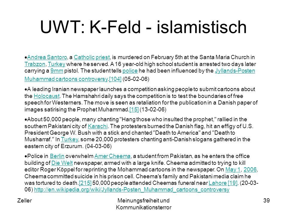 ZellerMeinungsfreiheit und Kommunikationsterror 39 UWT: K-Feld - islamistisch Andrea Santoro, a Catholic priest, is murdered on February 5th at the Sa