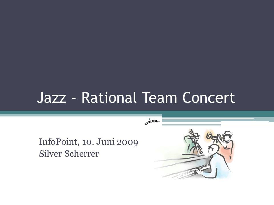 InfoPoint, 10. Juni 2009 Silver Scherrer Jazz – Rational Team Concert