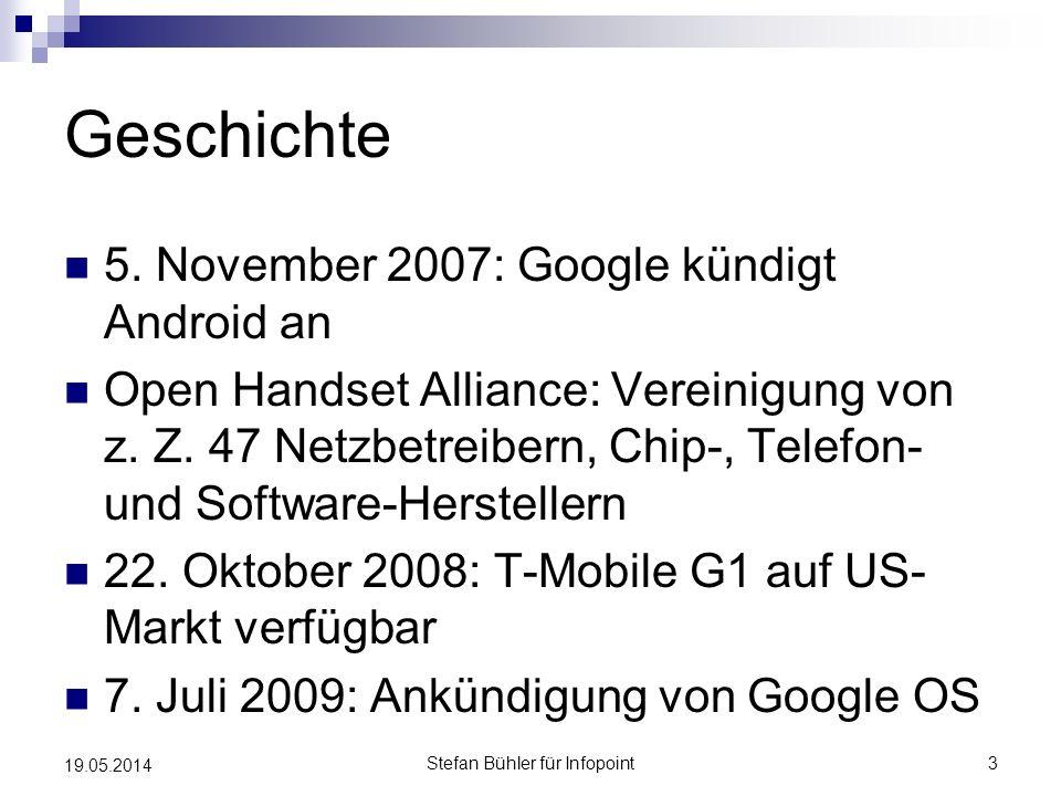 Geschichte 5. November 2007: Google kündigt Android an Open Handset Alliance: Vereinigung von z. Z. 47 Netzbetreibern, Chip-, Telefon- und Software-He