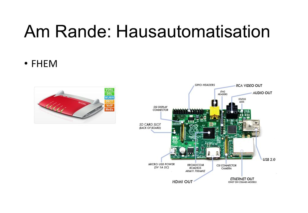 Am Rande: Hausautomatisation FHEM