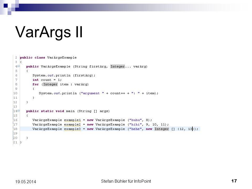 Stefan Bühler für InfoPoint 17 19.05.2014 VarArgs II