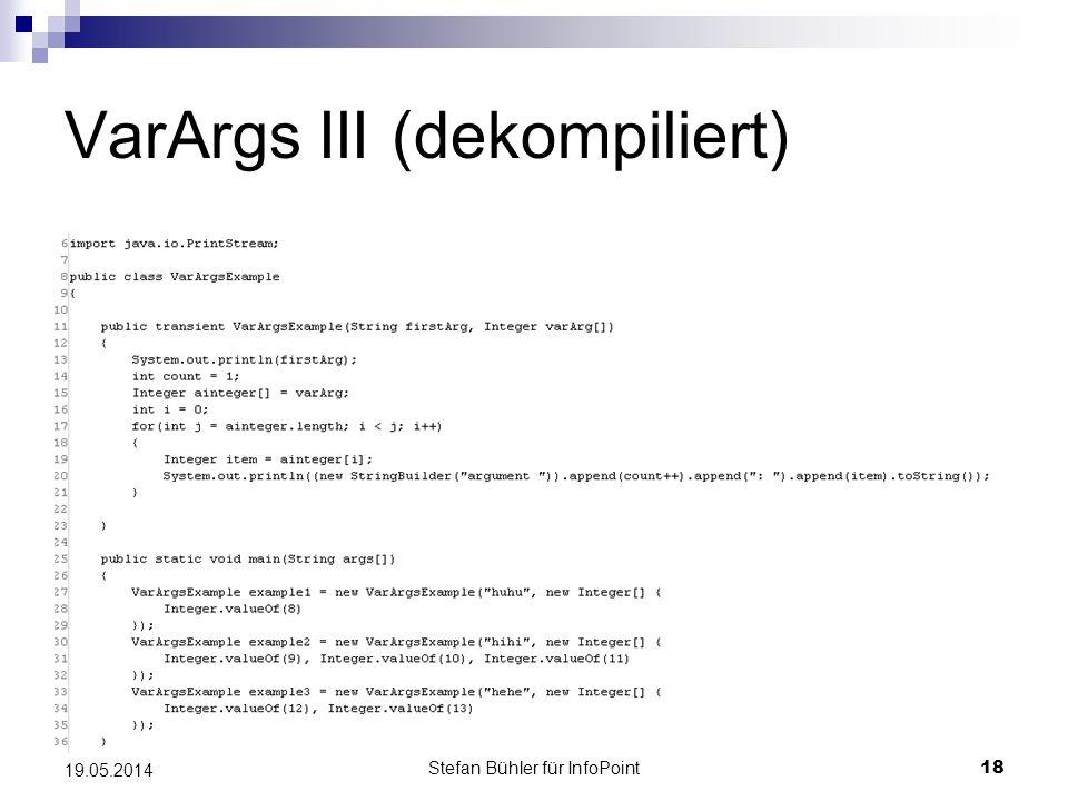 Stefan Bühler für InfoPoint 18 19.05.2014 VarArgs III (dekompiliert)
