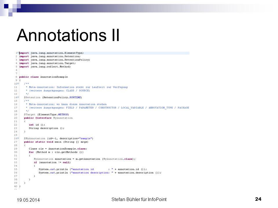 Stefan Bühler für InfoPoint 24 19.05.2014 Annotations II