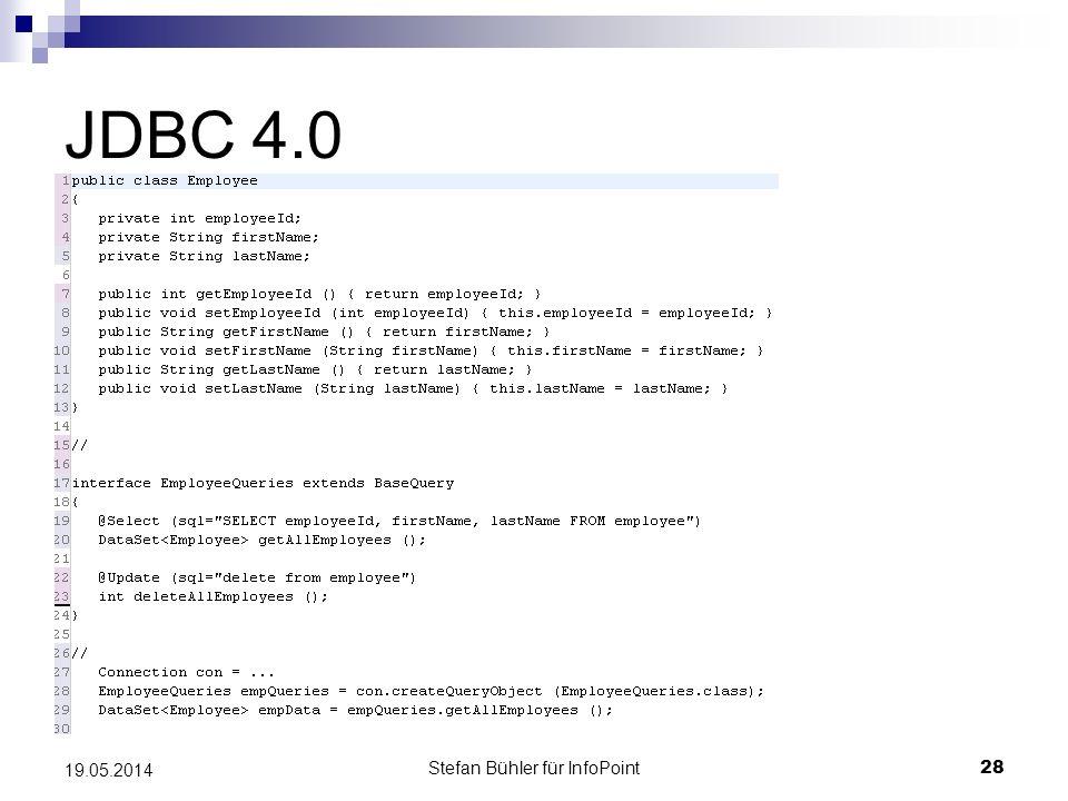 Stefan Bühler für InfoPoint 28 19.05.2014 JDBC 4.0