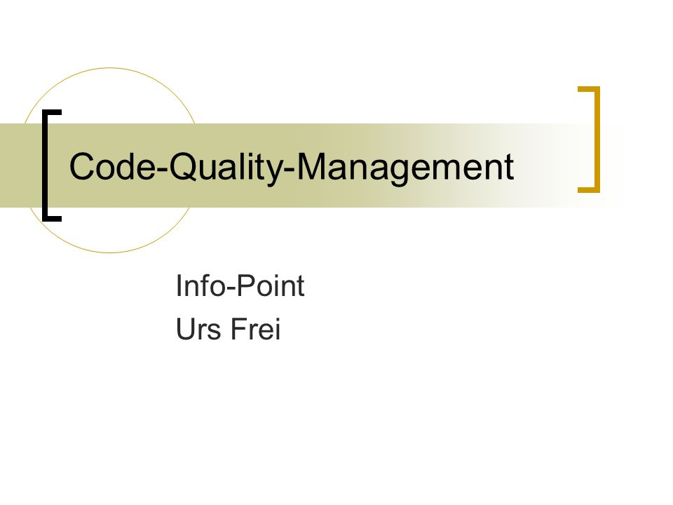 Code-Quality-Management Info-Point Urs Frei