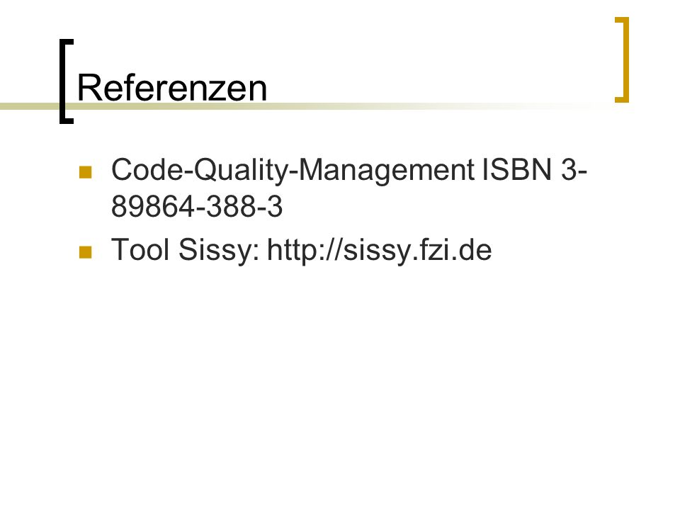 Referenzen Code-Quality-Management ISBN Tool Sissy: