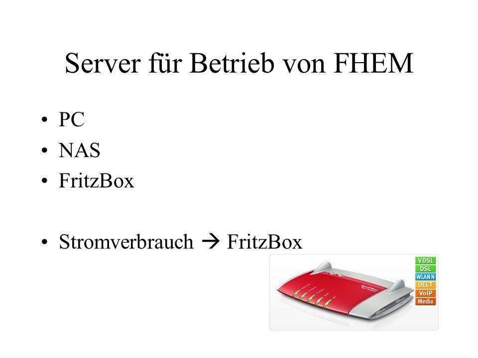 Server für Betrieb von FHEM PC NAS FritzBox Stromverbrauch FritzBox
