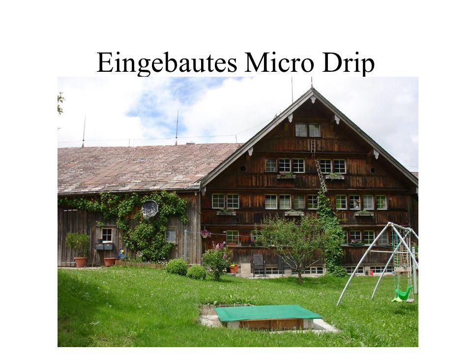 Eingebautes Micro Drip