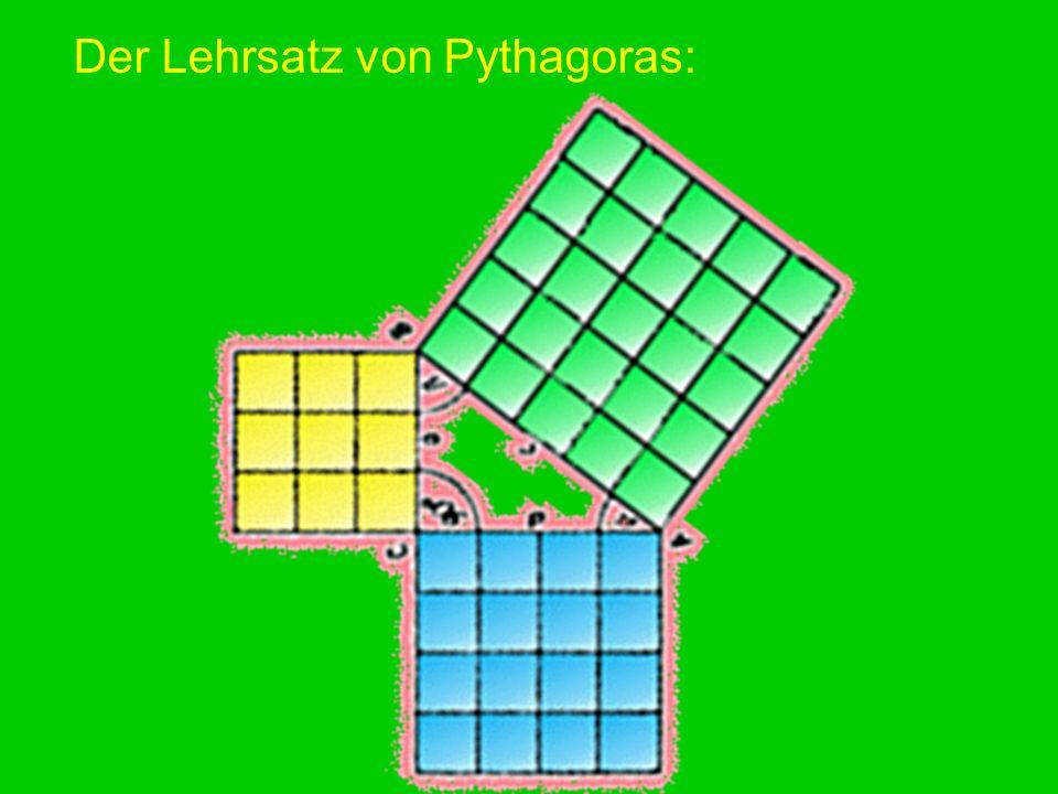 Der Lehrsatz von Pythagoras:
