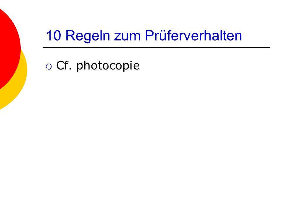 10 Regeln zum Prüferverhalten Cf. photocopie