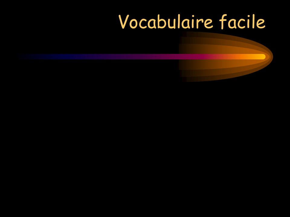 Vocabulaire facile