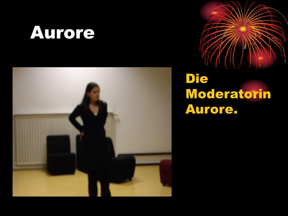 Aurore Die Moderatorin Aurore.