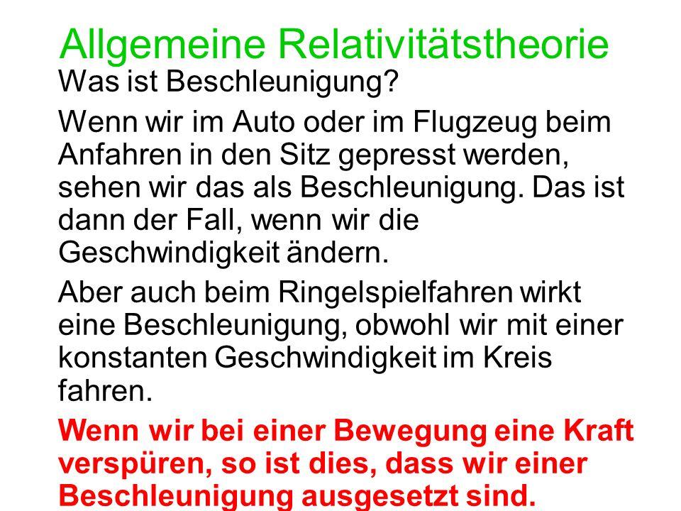 Allgemeine Relativitätstheorie Was ist Beschleunigung.