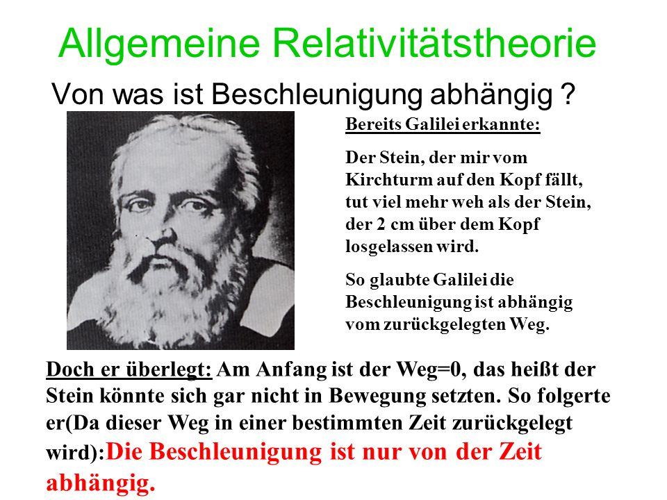 Allgemeine Relativitätstheorie Von was ist Beschleunigung abhängig .