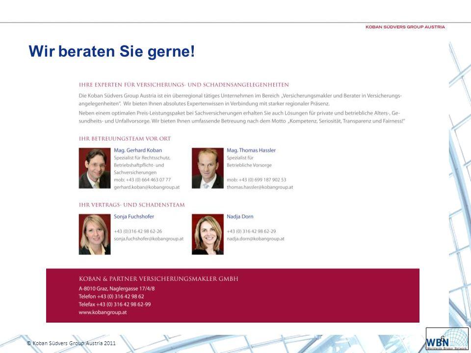 6 © Koban Südvers Group Austria 2011 Wir beraten Sie gerne!