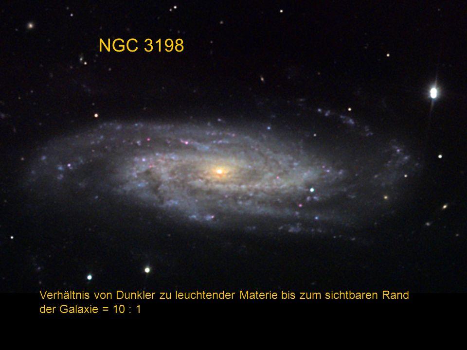 NGC 3198 Verhältnis von Dunkler zu leuchtender Materie bis zum sichtbaren Rand der Galaxie = 10 : 1