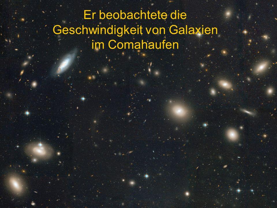 Er hat das Virialtheorem (1) auf einen Galaxienhaufen, den Coma Cluster, angewendet, um damit die Masse zu bestimmen.