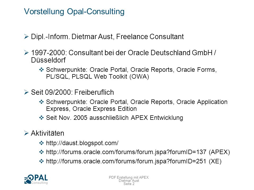 Seite 23 PDF Erstellung mit APEX Dietmar Aust Fazit Bloß nicht programmieren !!.