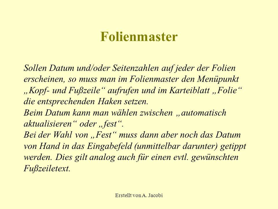 Erstellt von A.Jacobi Folienmaster Texte (z.B.
