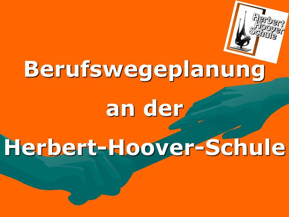 Berufswegeplanung an der Herbert-Hoover-Schule