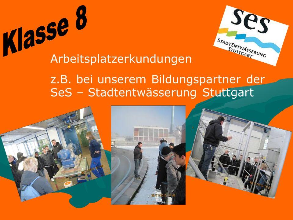 Arbeitsplatzerkundungen z.B. bei unserem Bildungspartner der SeS – Stadtentwässerung Stuttgart