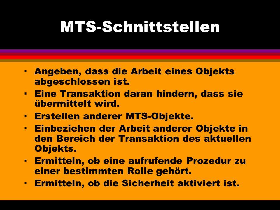 MTS-Schnittstellen ·Angeben, dass die Arbeit eines Objekts abgeschlossen ist.