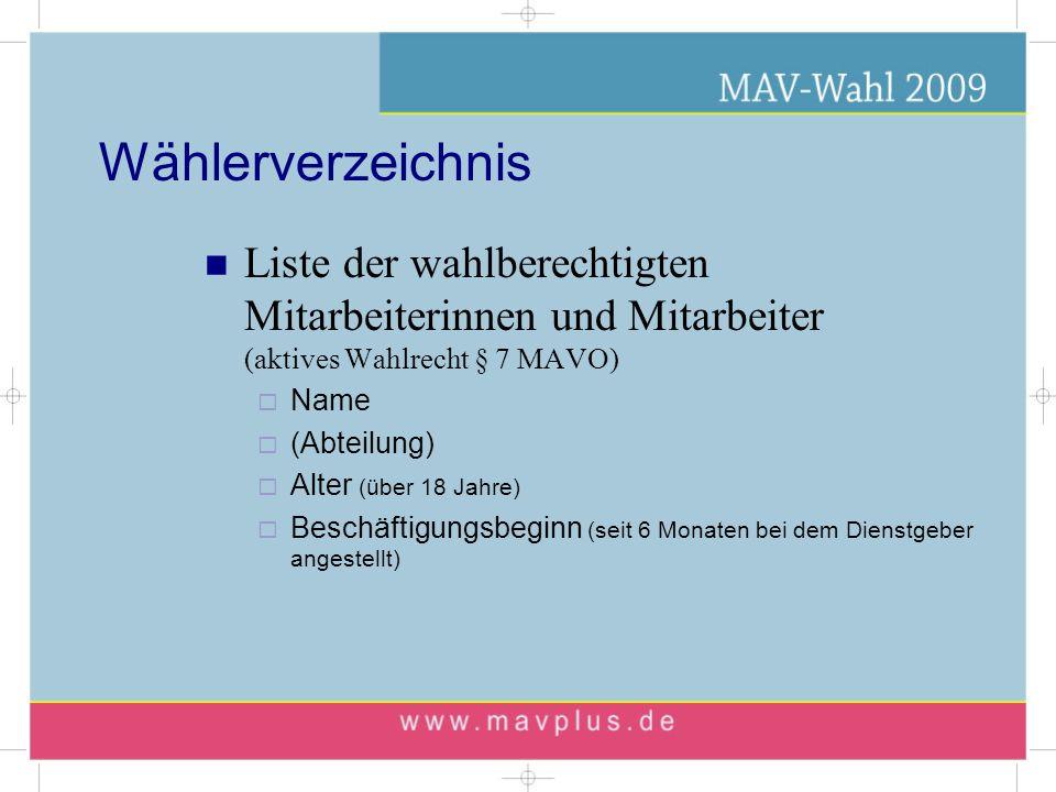 Mitarbeiter im Sinne der MAVO § 3 alle Beschäftigte der Einrichtung außer: Trägervertreter (z.B.
