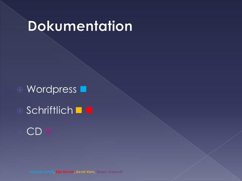 Wordpress Schriftlich CD Melanie Schöfl, Elija Bincsik, David Klem, Teresa Skohautil