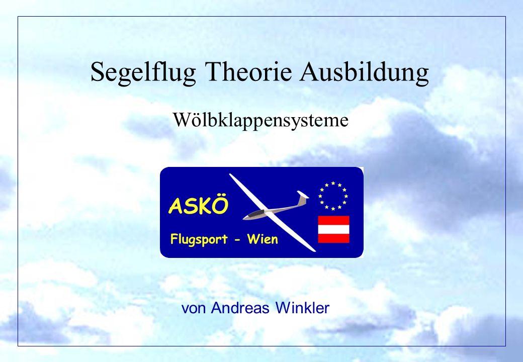Segelflug Theorie Ausbildung Wölbklappensysteme von Andreas Winkler
