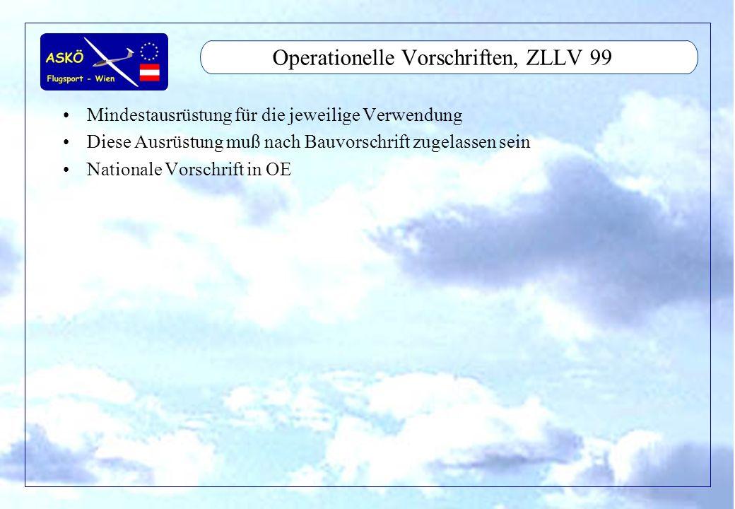 11/2001by Andreas Winkler9 Operationelle Vorschriften, ZLLV 99 Mindestausrüstung für die jeweilige Verwendung Diese Ausrüstung muß nach Bauvorschrift
