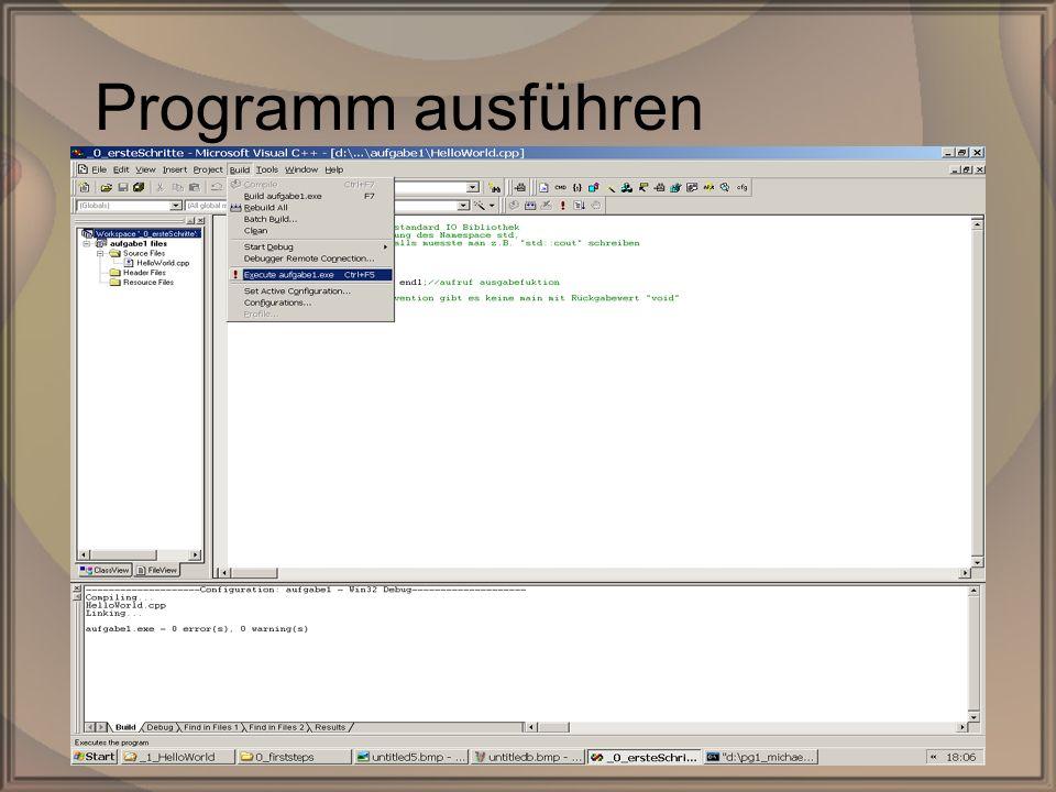 Rep. PG1 – Kap. 0: Erste SchritteDipl. Inf. (FH) Michael Krauß14/22 Programm ausführen