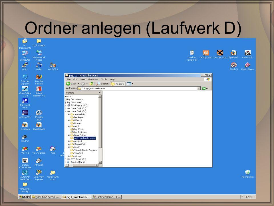 Rep. PG1 – Kap. 0: Erste SchritteDipl. Inf. (FH) Michael Krauß3/22 Ordner anlegen (Laufwerk D)