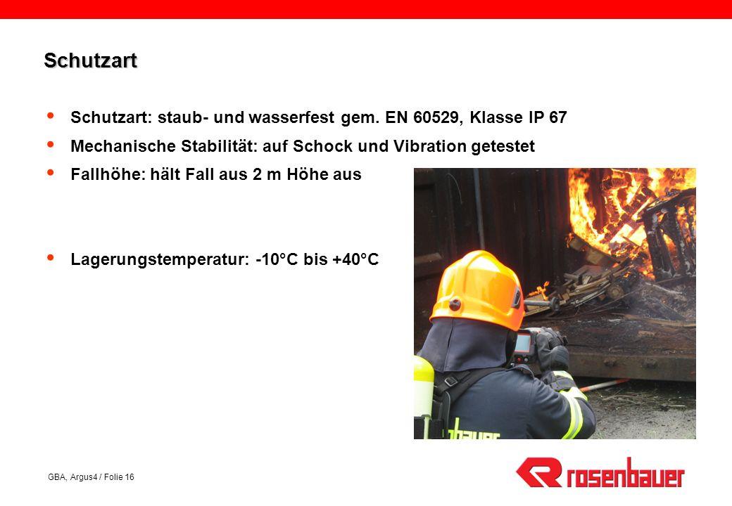 GBA, Argus4 / Folie 16 SchutzartSchutzart Schutzart: staub- und wasserfest gem.