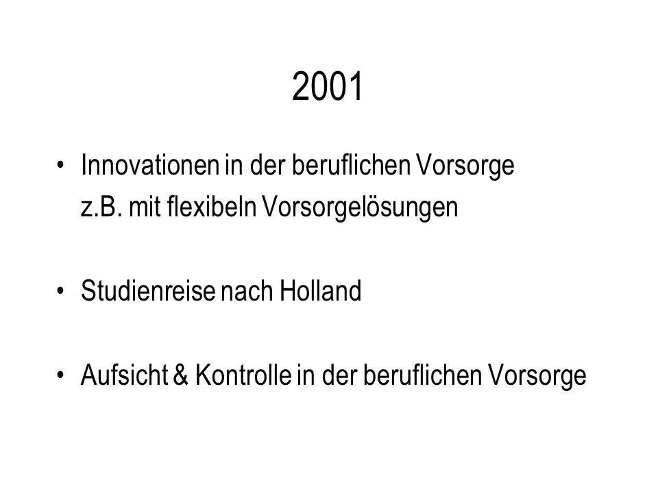 2001 Innovationen in der beruflichen Vorsorge z.B.
