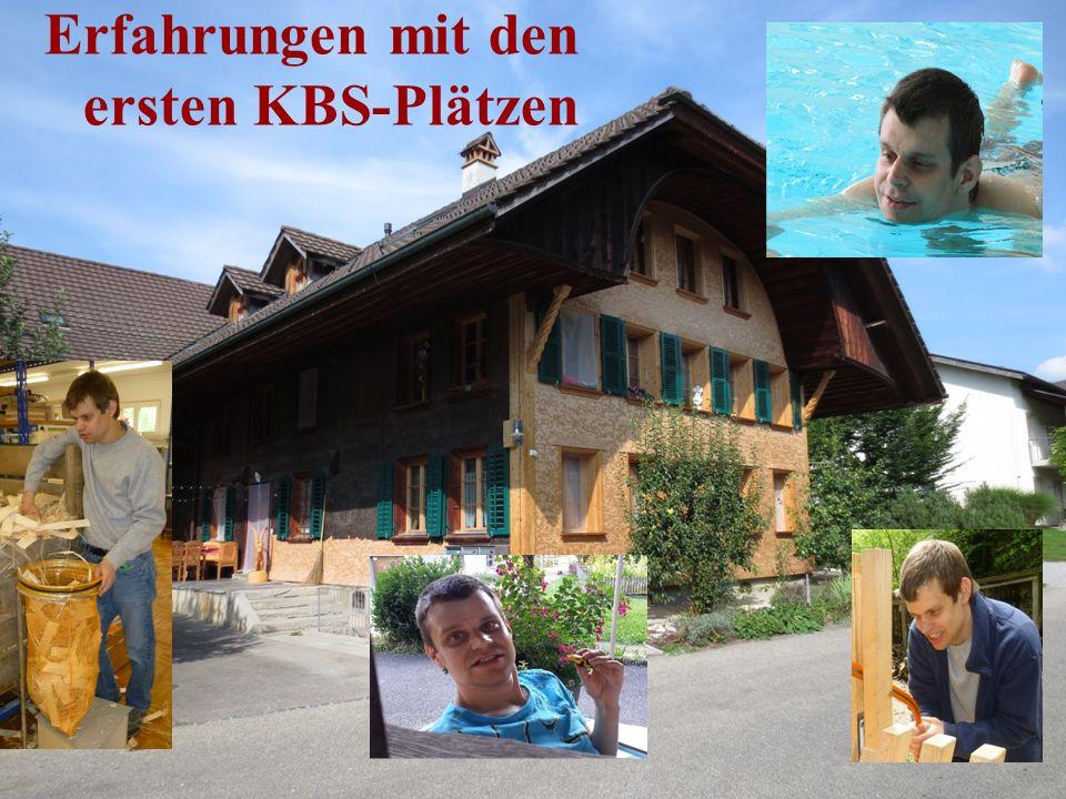Erfahrungen mit den ersten KBS-Plätzen