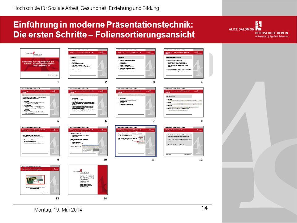 Hochschule für Soziale Arbeit, Gesundheit, Erziehung und Bildung 14 Montag, 19.