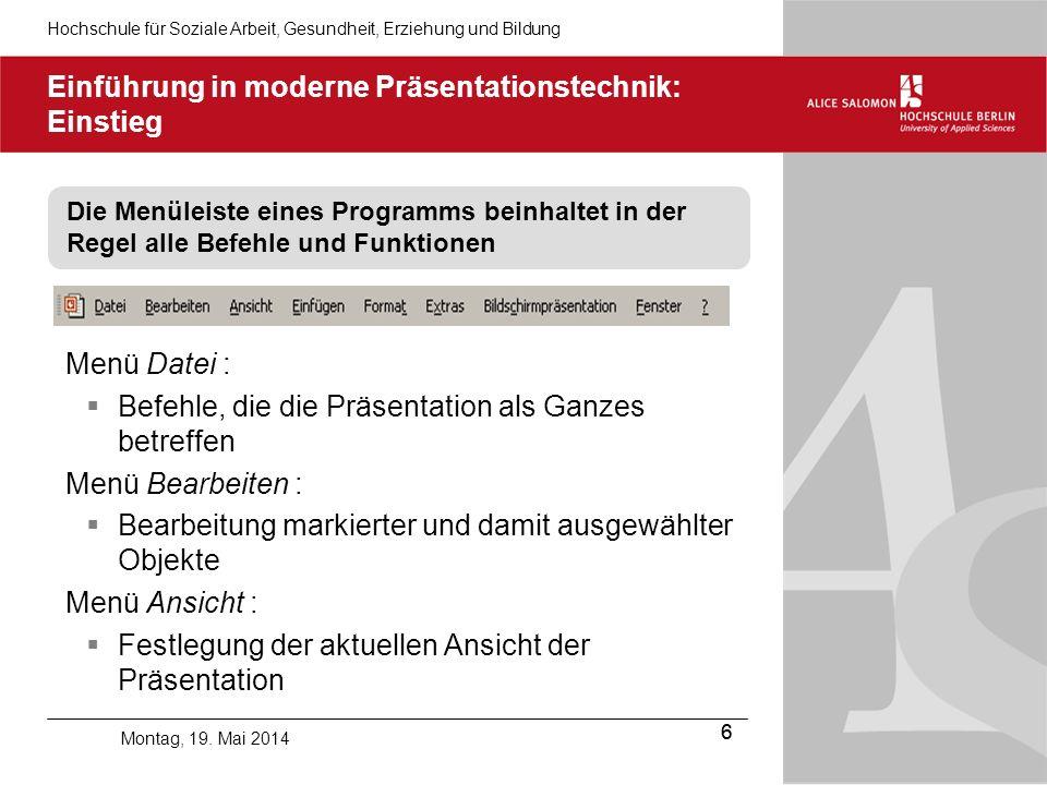 Hochschule für Soziale Arbeit, Gesundheit, Erziehung und Bildung 6 Montag, 19.