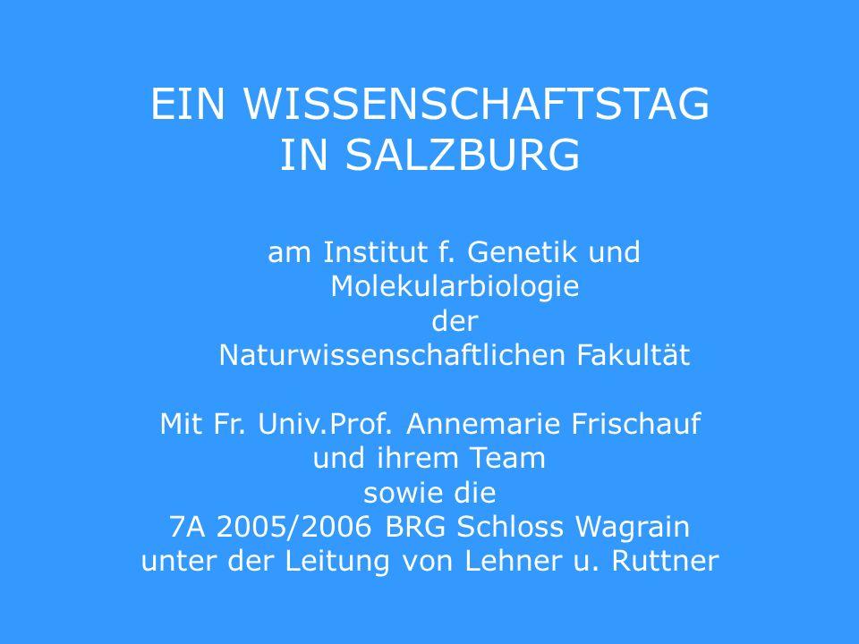EIN WISSENSCHAFTSTAG IN SALZBURG am Institut f.