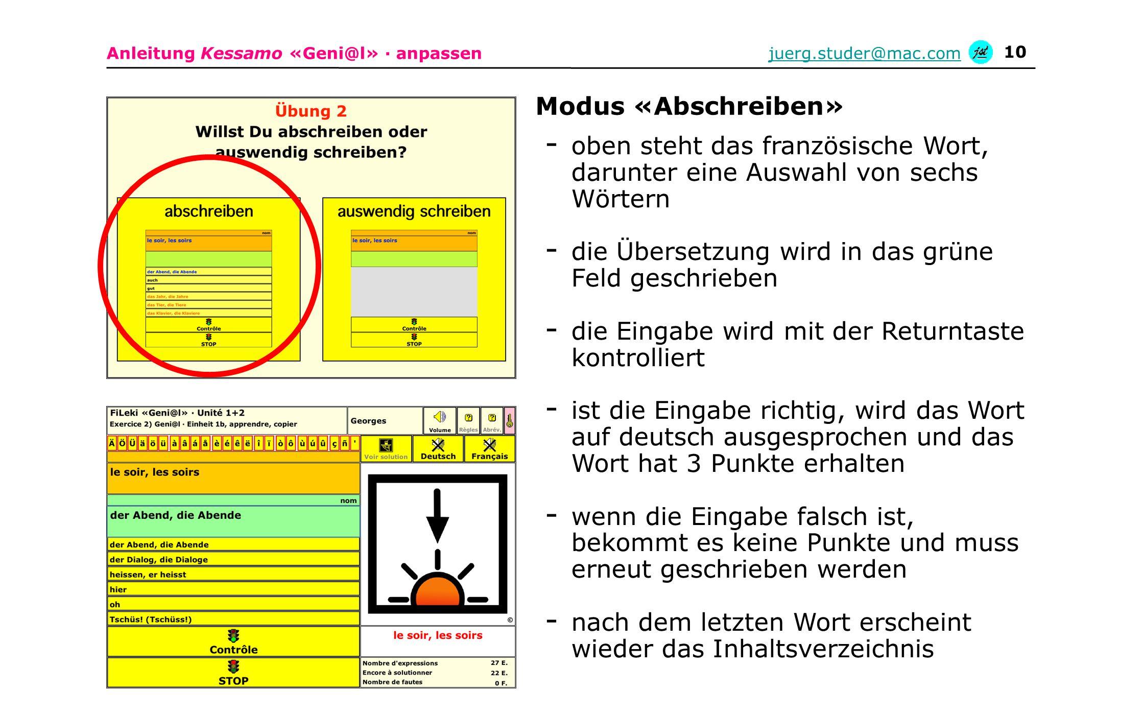 Anleitung Kessamo «Geni@l» · anpassenjuerg.studer@mac.com 10 - oben steht das französische Wort, darunter eine Auswahl von sechs Wörtern - die Überset