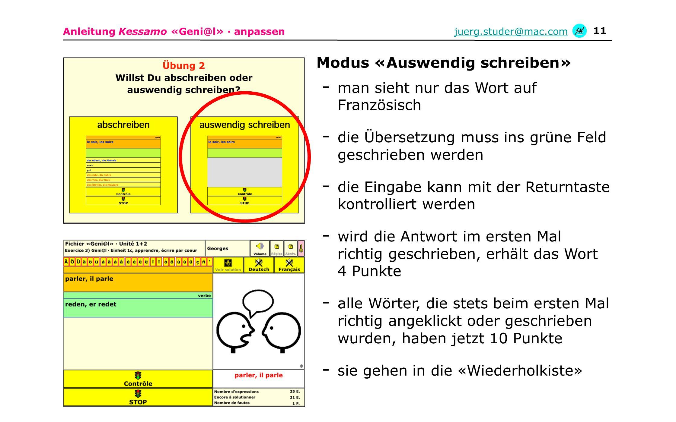 Anleitung Kessamo «Geni@l» · anpassenjuerg.studer@mac.com 11 - man sieht nur das Wort auf Französisch - die Übersetzung muss ins grüne Feld geschriebe