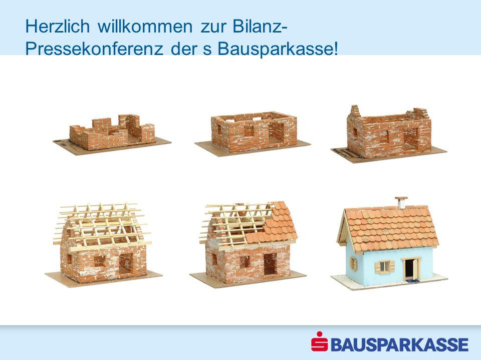 Herzlich willkommen zur Bilanz- Pressekonferenz der s Bausparkasse!