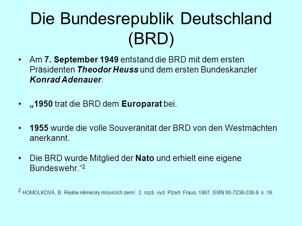 Die Bundesrepublik Deutschland (BRD) Am 7.