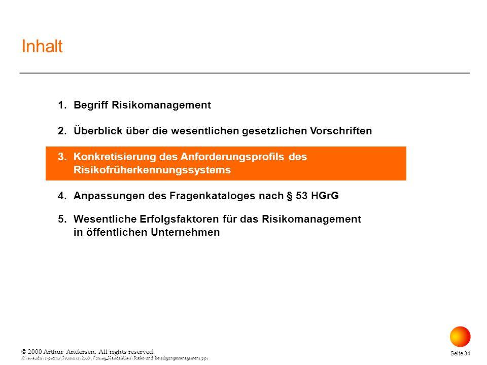 © 2000 Arthur Andersen. All rights reserved. K:\st-audit\1-promo\Promorxr\2000\Vortrag_Handelsblatt\Risiko-und Beteiligungsmanagement.ppt Seite 34 © 2