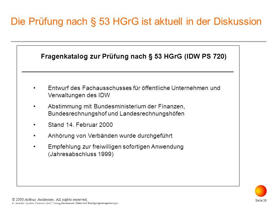© 2000 Arthur Andersen. All rights reserved. K:\st-audit\1-promo\Promorxr\2000\Vortrag_Handelsblatt\Risiko-und Beteiligungsmanagement.ppt Seite 39 © 2
