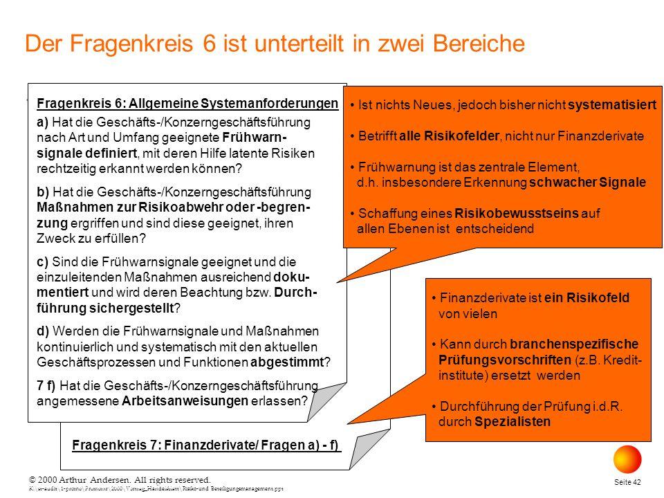 © 2000 Arthur Andersen. All rights reserved. K:\st-audit\1-promo\Promorxr\2000\Vortrag_Handelsblatt\Risiko-und Beteiligungsmanagement.ppt Seite 42 © 2