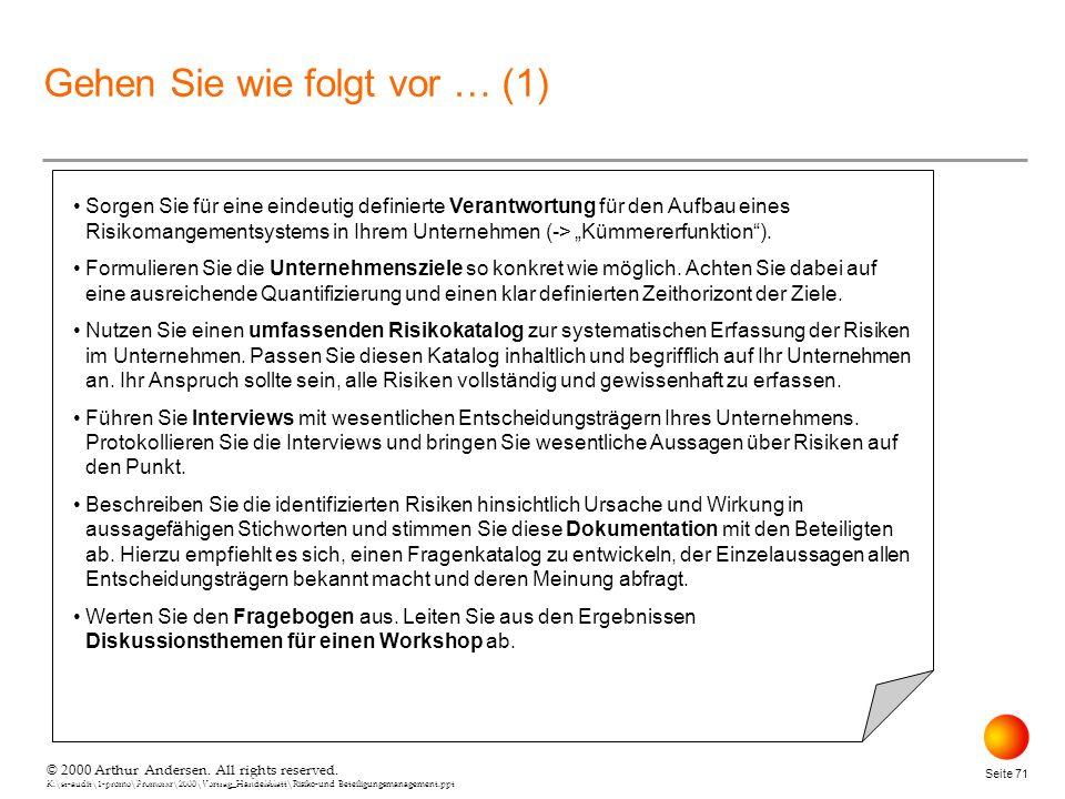 © 2000 Arthur Andersen. All rights reserved. K:\st-audit\1-promo\Promorxr\2000\Vortrag_Handelsblatt\Risiko-und Beteiligungsmanagement.ppt Seite 71 © 2